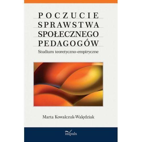 Książki dla dzieci, Poczucie sprawstwa społecznego pedagogów (opr. miękka)