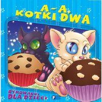 Książki dla dzieci, A A KOTKI DWA TW (opr. twarda)