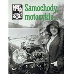 Moto retro Samochody, motocykle? - Praca zbiorowa (opr. twarda)