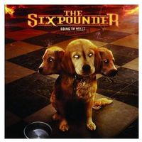 Rock, SIXPOUNDER - GOING TO HELL - PERMISSION GRANTED! (CD)