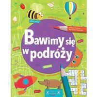 Książki dla dzieci, BAWIMY SIĘ W PODRÓŻY