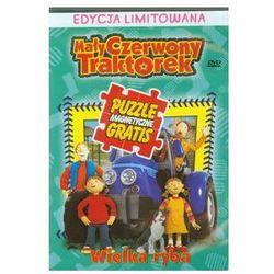 Mały Czerwony Traktorek Wielka ryba. Darmowy odbiór w niemal 100 księgarniach!