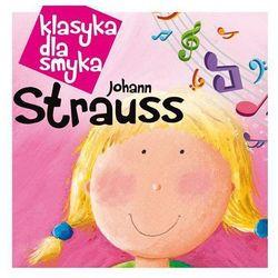 Klasyka dla Smyka. Johann Strauss