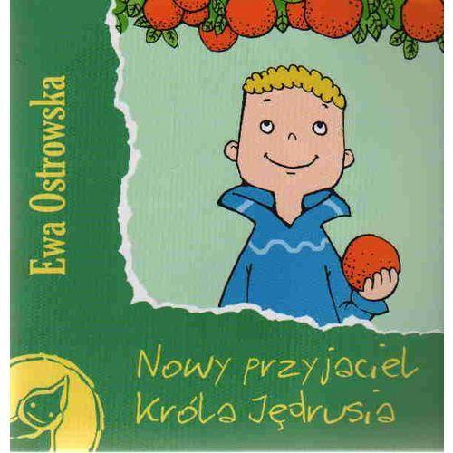 Książki dla dzieci, Nowy przyjaciel króla Jędrusia (opr. broszurowa)