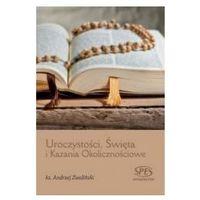 Książki religijne, Uroczystości, Święta i Kazania Okolicznościowe (opr. twarda)