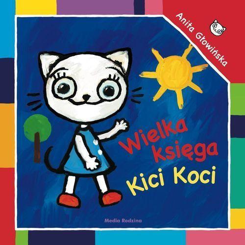 Książki dla dzieci, Wielka księga Kici Koci (opr. twarda)