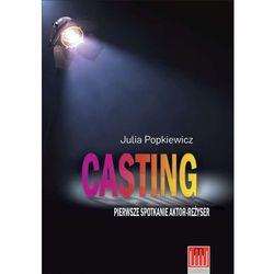 Casting. Pierwsze spotkanie aktor - reżyser - JULIA POPKIEWICZ (opr. miękka)