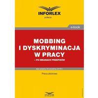 E-booki, Mobbing i dyskryminacja w pracy - po zmianach przepisów