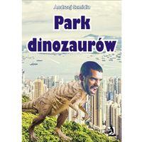 E-booki, PARK DINOZAURóW - EBOOK