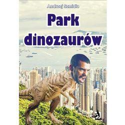 PARK DINOZAURóW - EBOOK
