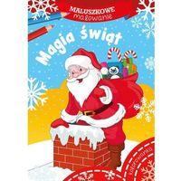 Literatura młodzieżowa, Maluszkowe malowanie magia świąt - praca zbiorowa (opr. miękka)
