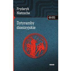 Dytyramby dionizyjskie - Fryderyk Nietzsche (opr. miękka)