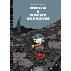 Hilda i Nocny olbrzym w.II (opr. twarda)