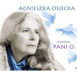 Agnieszka Osiecka - Piosenki Pani O. - różni wykonawcy
