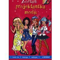 Literatura młodzieżowa, Zostań projektantką mody (opr. broszurowa)