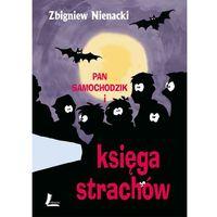 Literatura młodzieżowa, Pan Samochodzik i Księga Strachów TW w.2015 (opr. twarda)