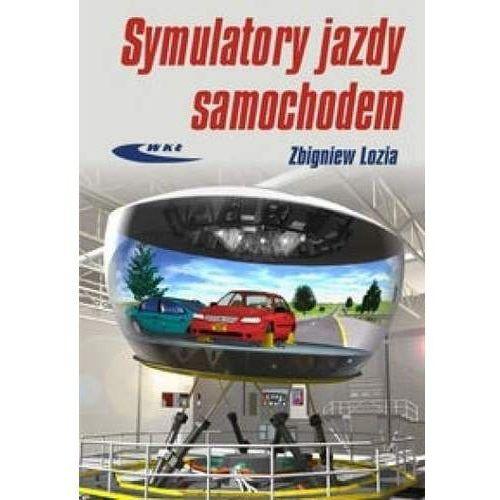 Biblioteka motoryzacji, Symulatory jazdy samochodem - Zbigniew Lozia (opr. twarda)