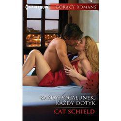 Każdy pocałunek, każdy dotyk - Cat Schield (MOBI)