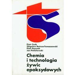 Chemia i technologia żywic epoksydowych (opr. miękka)
