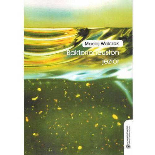 E-booki, Bakterioneuston jezior - Maciej Walczak