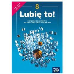 Lubię to! 8 podręcznik do informatyki dla klasy ósmej szkoły podstawowej (opr. miękka)