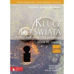 Klucz do świata 2 Podręcznik Część 1 Literatura język komunikacja (opr. miękka)