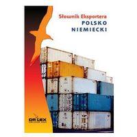 Biblioteka biznesu, Polsko-niemiecki słownik eksportera (opr. miękka)