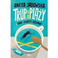E-booki, Trup na plaży i inne sekrety rodzinne (Garstka z Ustki. Tom 1) - Aneta Jadowska (EPUB)