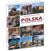 Albumy, POLSKA DOM TYSIĄCLETNIEGO NARODU TW (opr. twarda)