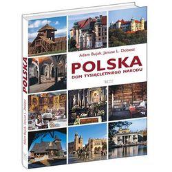 POLSKA DOM TYSIĄCLETNIEGO NARODU TW (opr. twarda)