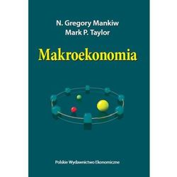 Makroekonomia - Mankiw N. Gregory, Taylor P. Mark (opr. kartonowa)