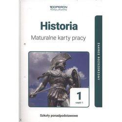 Historia 1, część 1. Maturalne karty pracy. Zakres rozszerzony (opr. broszurowa)
