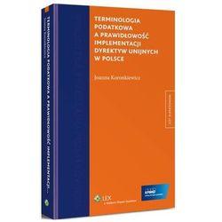 Terminologia podatkowa a prawidłowość implementacji dyrektyw unijnych w Polsce
