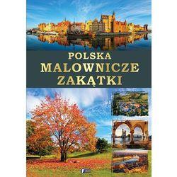 Polska Malownicze Zakątki - Praca zbiorowa (opr. twarda)