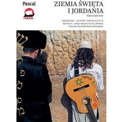 Adam Dylewski. Ziemia Święta i Jordania - Złota seria 2016 (opr. miękka)