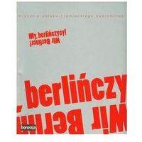 Albumy, My berlińczycy Wir Berliner (opr. miękka)