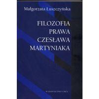 Filozofia, Filozofia Prawa Czesława Martyniaka (opr. broszurowa)