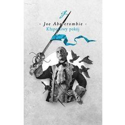 Kłopotliwy pokój. Cykl Pierwsze prawo - Joe Abercrombie - książka (opr. twarda)