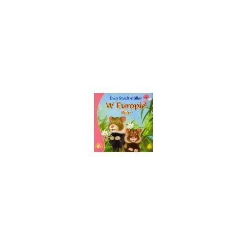 Książki dla dzieci, W Europie Pole (opr. miękka)