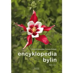 Encyklopedia bylin. Tom 1 (A-J) (opr. twarda)