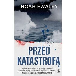 Przed Katastrofą Wyd. Kieszonkowe - Noah Hawley (opr. broszurowa)