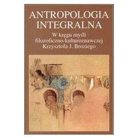 Filozofia, Antropologia integralna (opr. miękka)