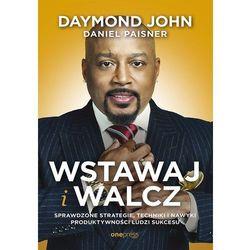 Wstawaj i walcz - Daymond John, Daniel Paisner (opr. broszurowa)