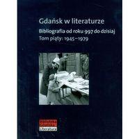 Literaturoznawstwo, Gdańsk w literaturze t.5 (opr. twarda)