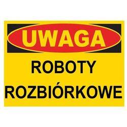 BTO-21 - ZNAK - TABLICA ROBOTY ROZBIÓRKOWE
