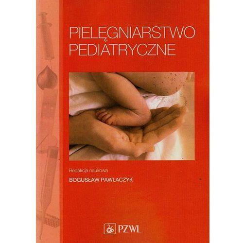 Książki medyczne, Pielęgniarstwo pediatryczne (opr. miękka)