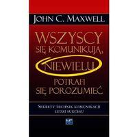 Audiobooki, Wszyscy się komunikują, niewielu się porozumiewa - John C. Maxwell