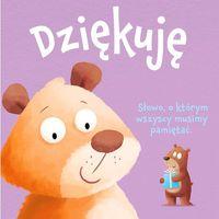 """Książki dla dzieci, Książka """" Księga dobrych manier. Dziękuję"""" wyd. Wilga 9788328051461 (opr. twarda)"""