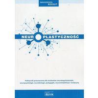Książki medyczne, Neuroplastyczność (opr. broszurowa)