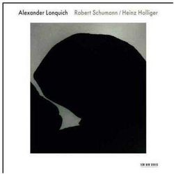 Alexander Lonquich - SCHUMANN,HOLLIGER